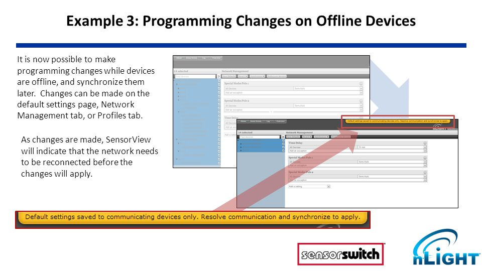 It is now possible to make programming changes while devices are offline, and synchronize them later.