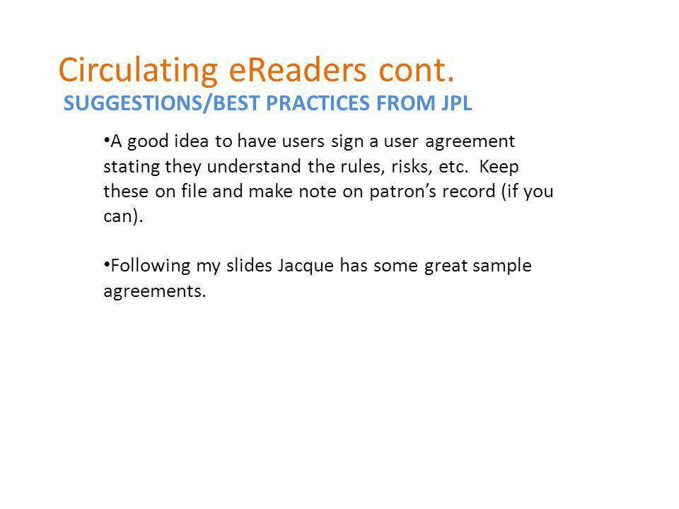 SUGGESTIONS/BEST PRACTICES FROM JPL Circulating eReaders cont.