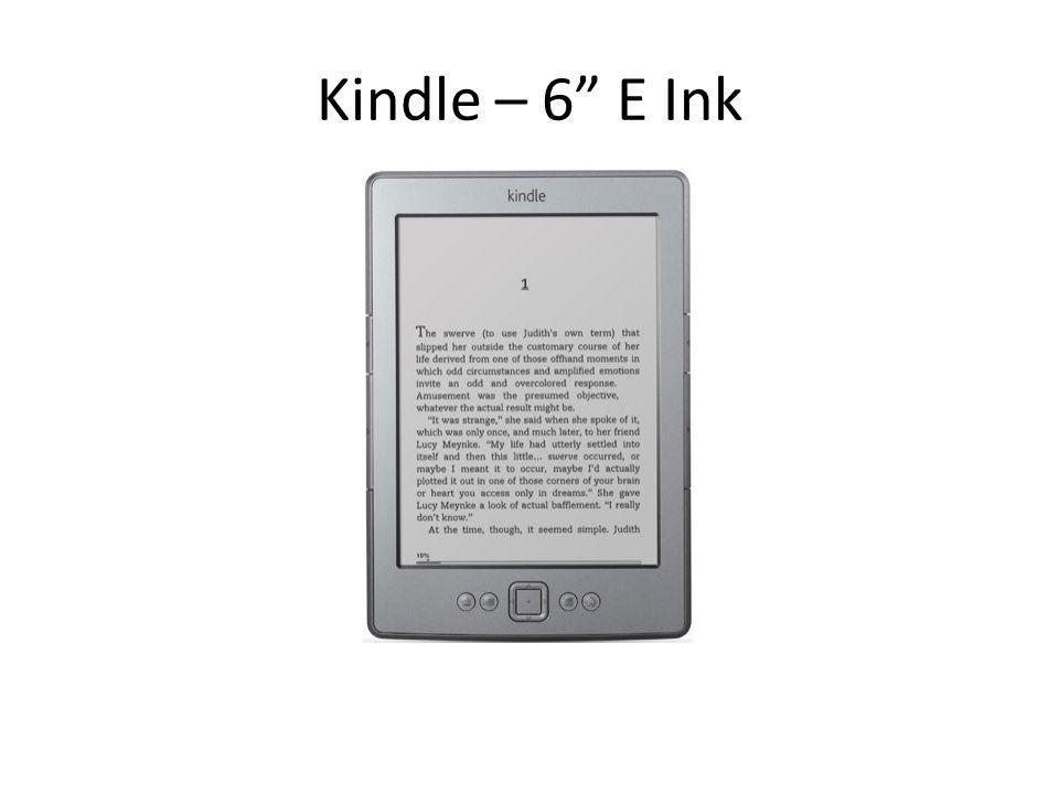 Kindle – 6 E Ink