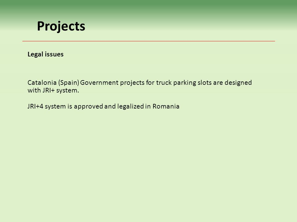 Projects Catalonia (Spain) Government projects for truck parking slots are designed with JRI+ system.