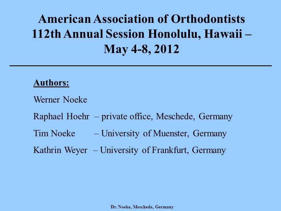 Dr. Noeke, Meschede, Germany Authors: Werner Noeke Raphael Hoehr – private office, Meschede, Germany Tim Noeke – University of Muenster, Germany Kathr