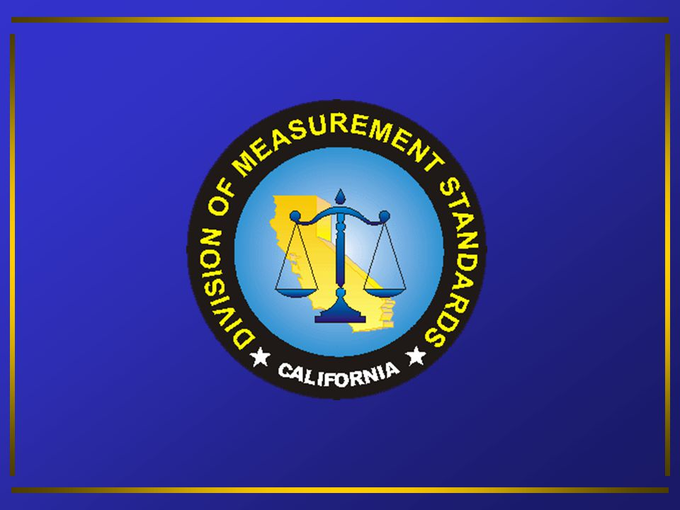n 1979 – California law amended Agreements between National Institute of Standards and Technology (NIST) and other W&M jurisdictions to accept evaluations n 1984 – n 1984 – National Type Evaluation Program established National Type Evaluation Program (NTEP)