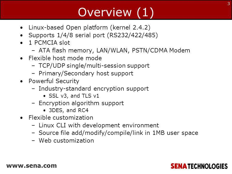 www.sena.com 34 Overview SS supports SNMP that provides status and performance of connected serial devices through their Ethernet connections.