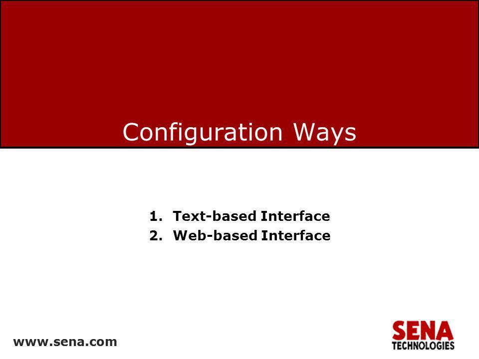 www.sena.com 26 LAN card configuration Access the SS web interface –Choose PC Card --> Configuration