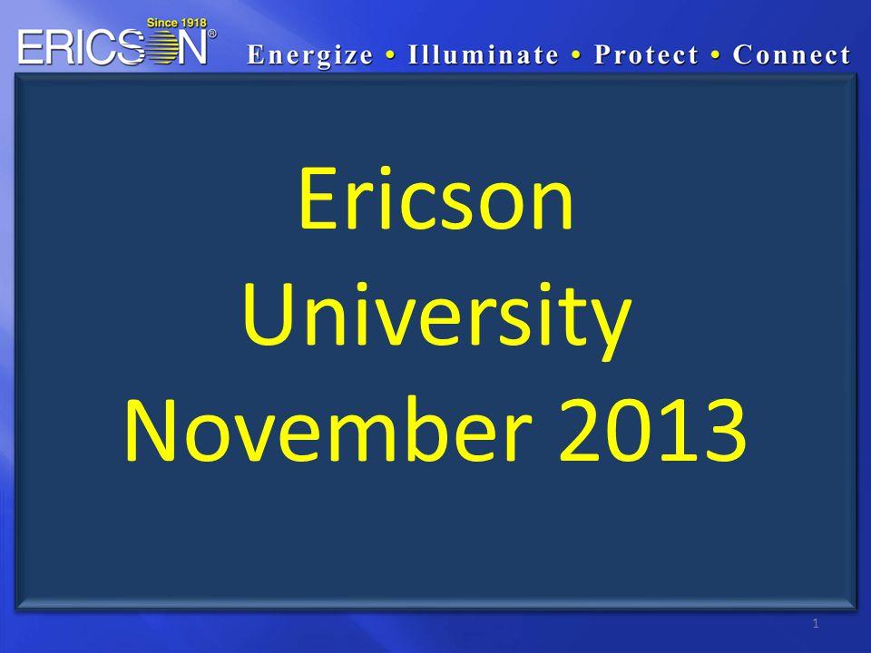 1 Ericson University November 2013