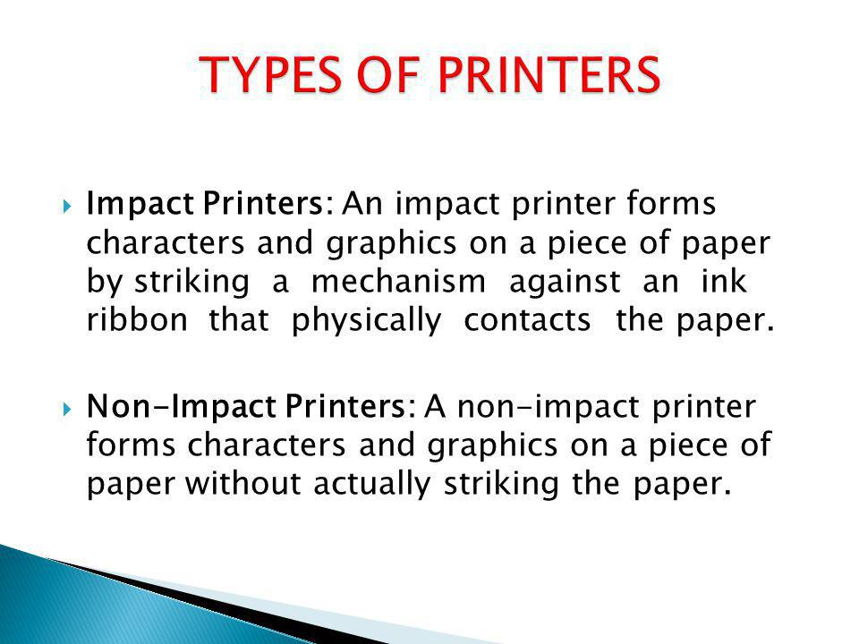A printer is an output device that produces a printout or hard copy of the output from a computer.
