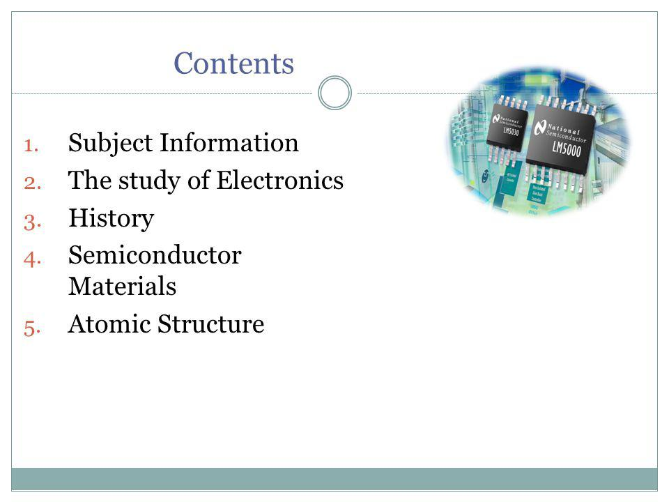 Subject Information Code: EE120 Text Book: Electronic Devices & Circuits by Theodore F.