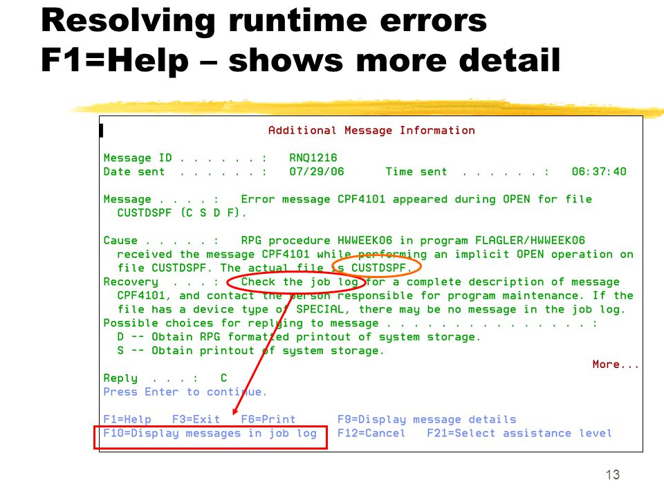 13 Resolving runtime errors F1=Help – shows more detail