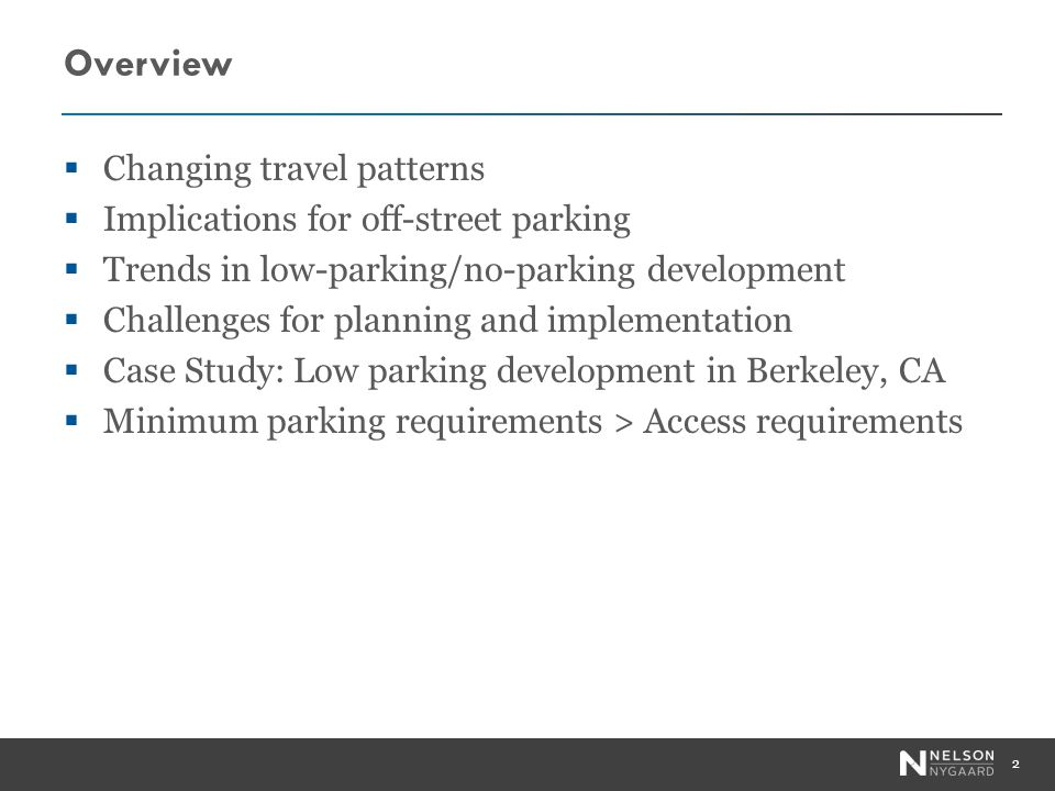 Parking Analysis: Travel Surveys of Comparable Local Sites 23 Parking location Payment for parking