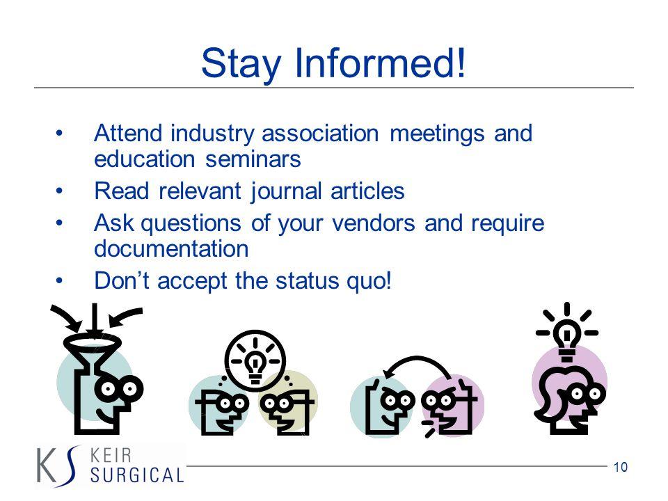 10 Stay Informed.