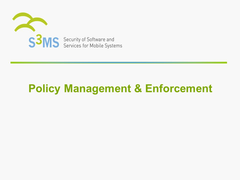 Policy Management & Enforcement