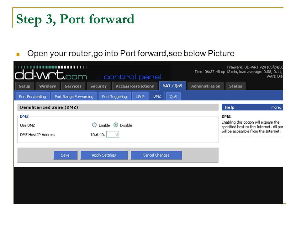 Step 3, Port Forward Add new option for tcp,http and mobile port of DVR