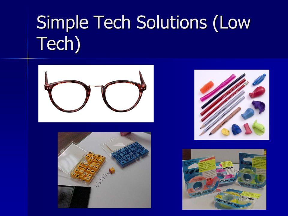 Simple Tech Solutions (Low Tech)