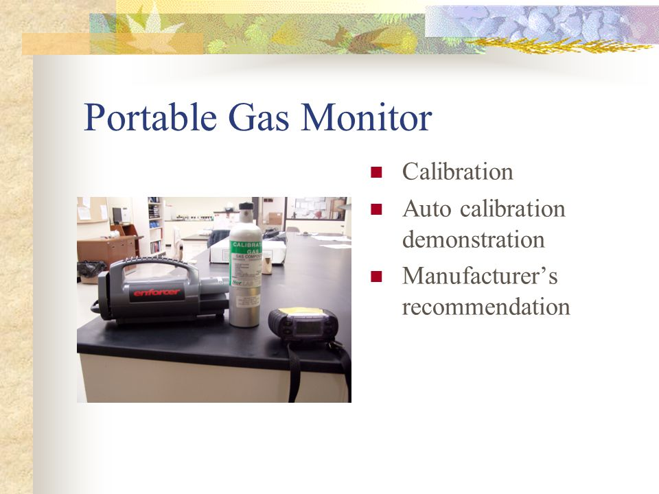 Portable Gas Monitor Calibration Auto calibration demonstration Manufacturers recommendation