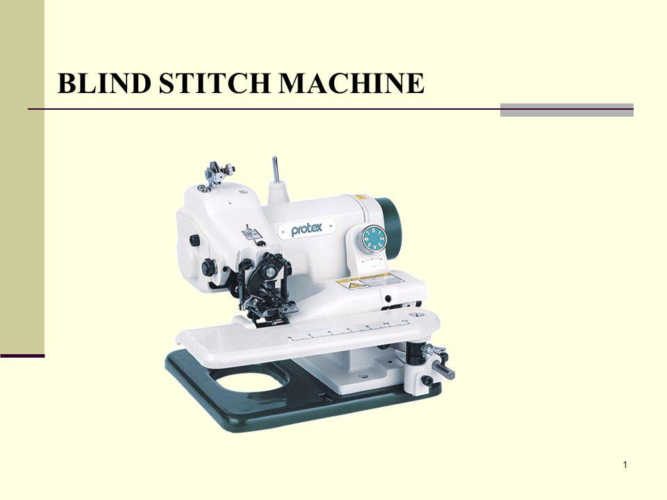 1 BLIND STITCH MACHINE