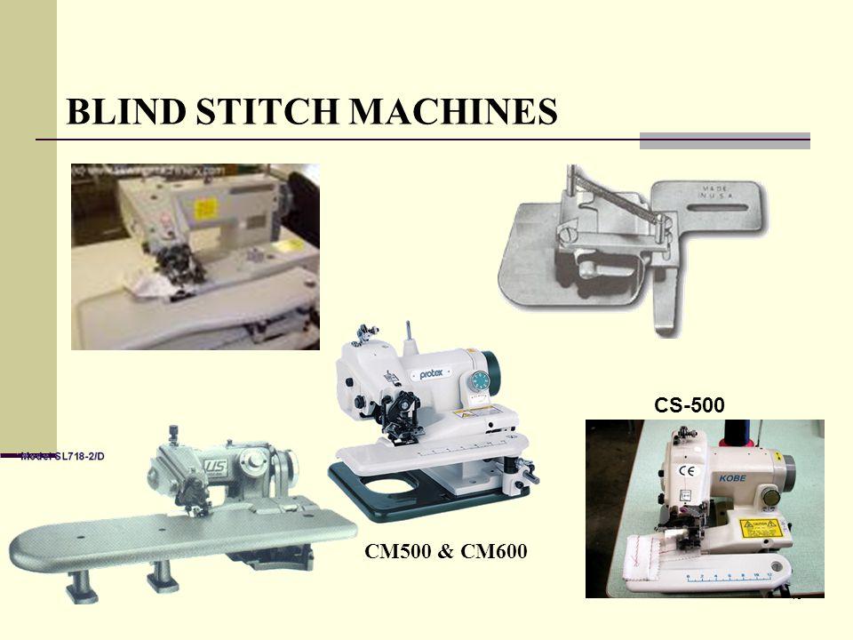 18 BLIND STITCH MACHINES CM500 & CM600 CS-500