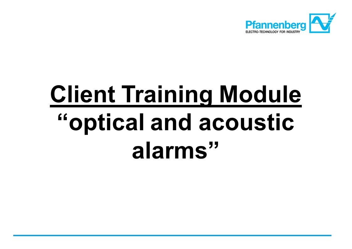 Client Training Module optical and acoustic alarms