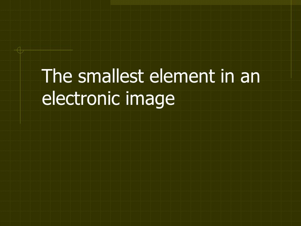 The smallest element in an electronic image