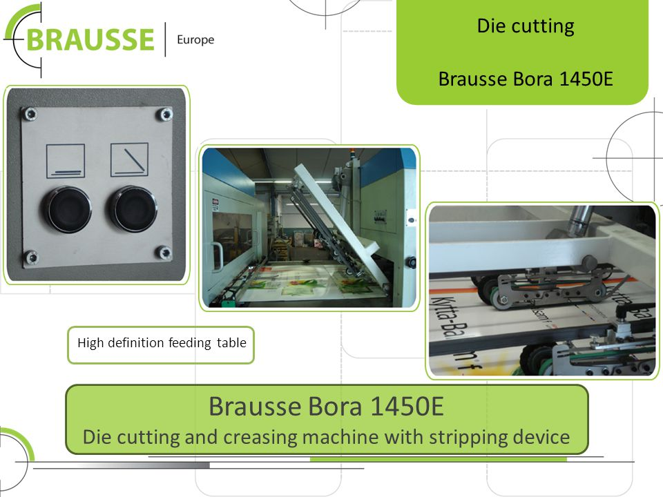 Brausse Bora 1450E Die cutting and creasing machine with stripping device Die cutting Brausse Bora 1450E High definition feeding table