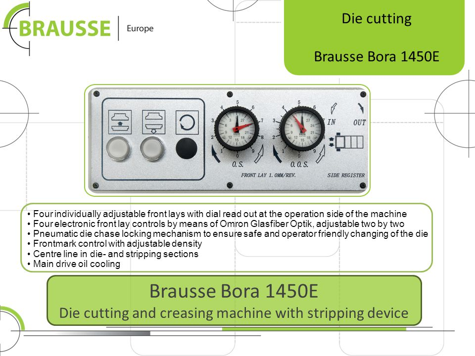 Brausse Bora 1450E Die cutting and creasing machine with stripping device Die cutting Brausse Bora 1450E Four individually adjustable front lays with