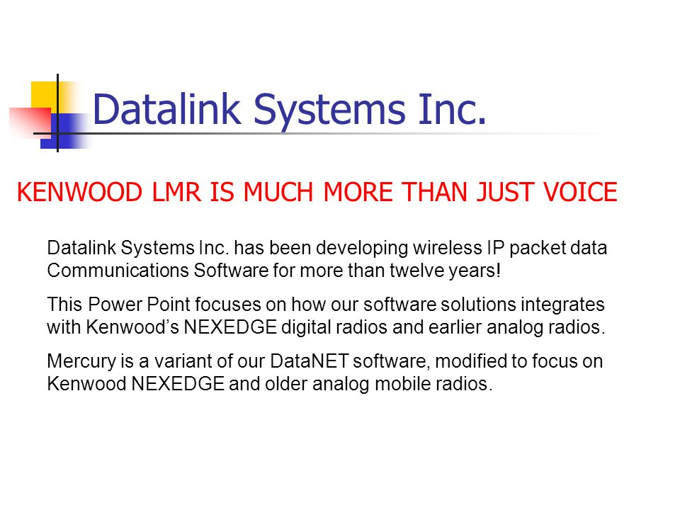 Mercury software by Datalink Systems Inc.MERCURY for Kenwood, developed by Datalink Systems Inc.