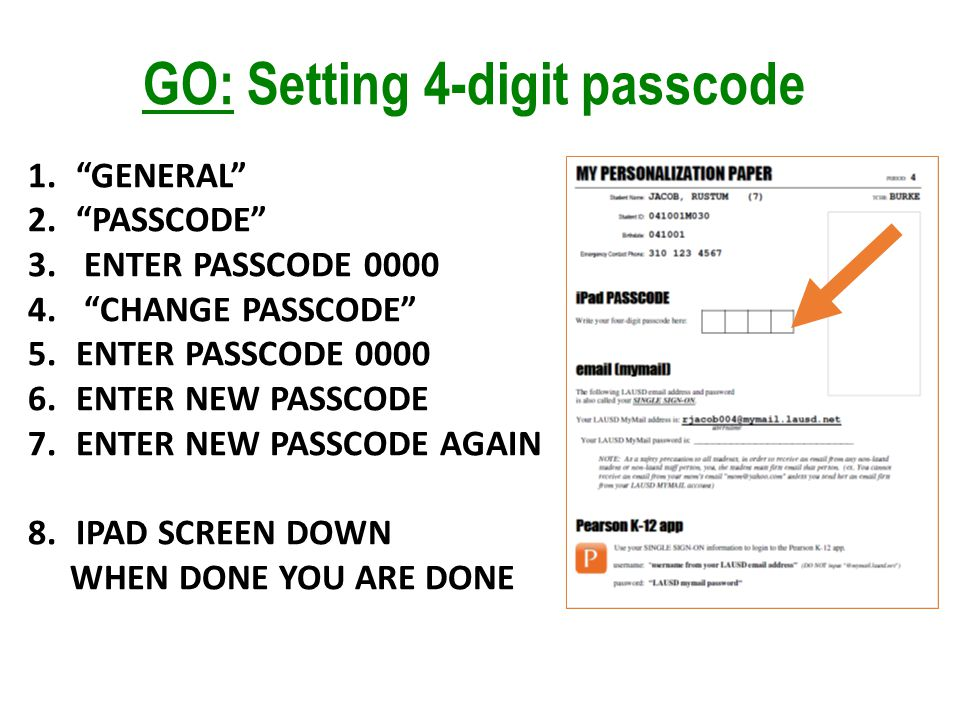 GO: Setting 4-digit passcode 1.GENERAL 2.PASSCODE 3.