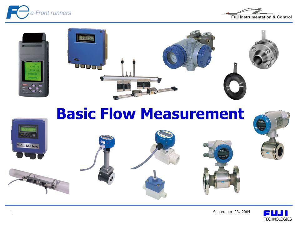 September 23, 20041 Basic Flow Measurement
