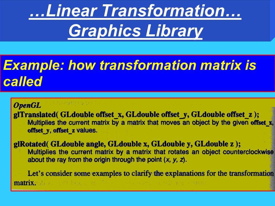 …Linear Transformation… …Rotation Similarly; z-axis... Rot_z=