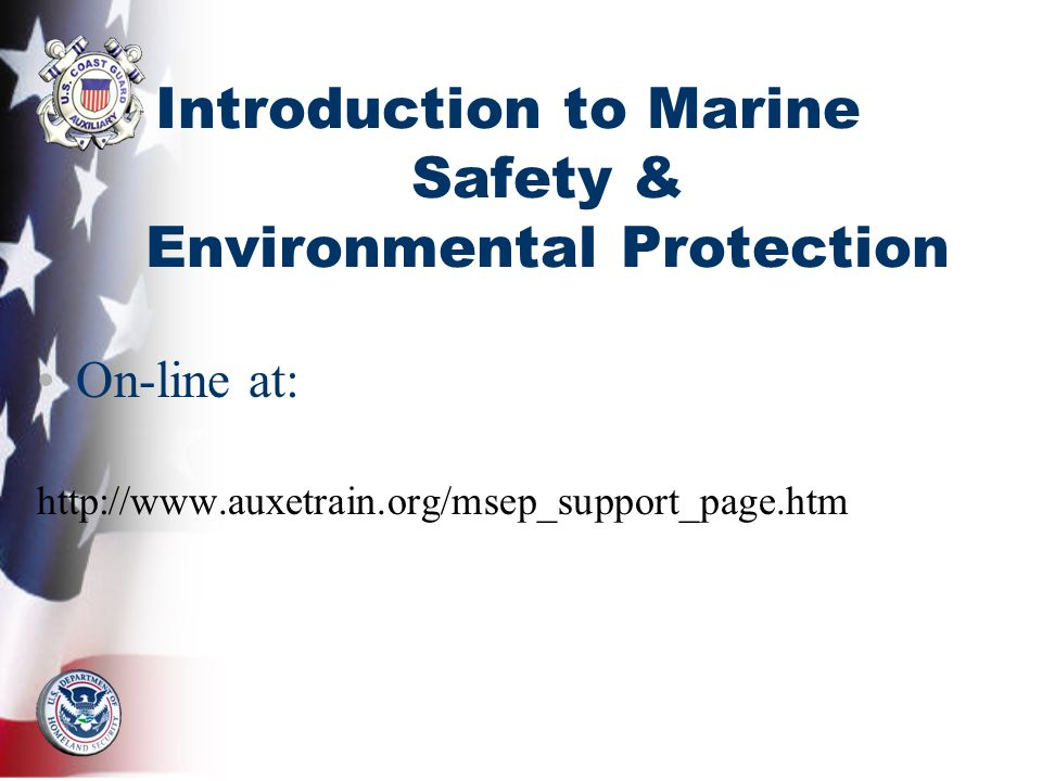 Introduction to Marine Safety & Environmental Protection On-line at: