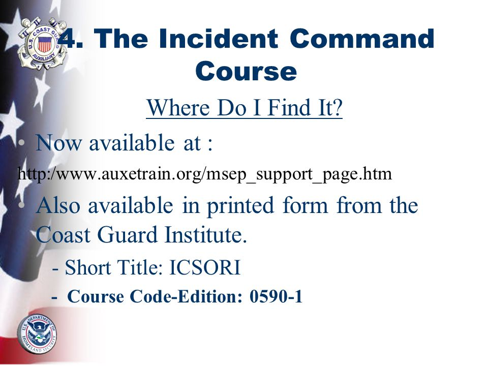 4. The Incident Command Course Where Do I Find It.