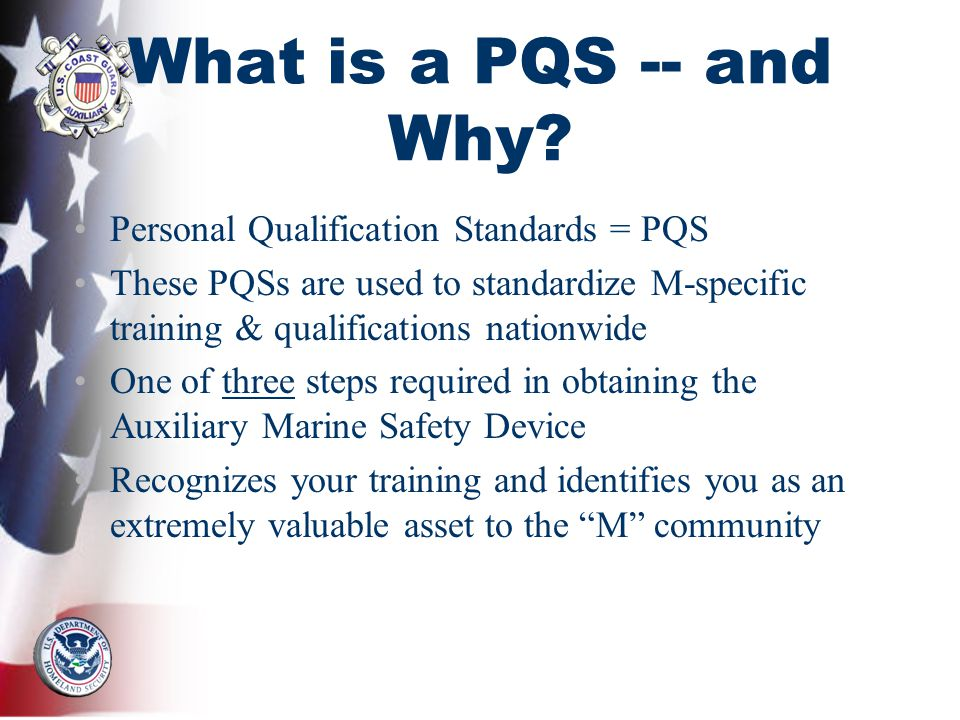 What is a PQS -- and Why.