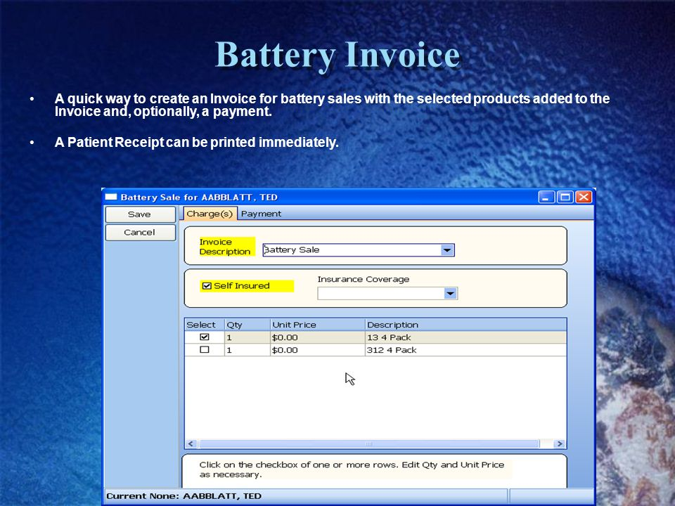 Battery Invoice A quick way to create an Invoice for battery sales with the selected products added to the Invoice and, optionally, a payment.