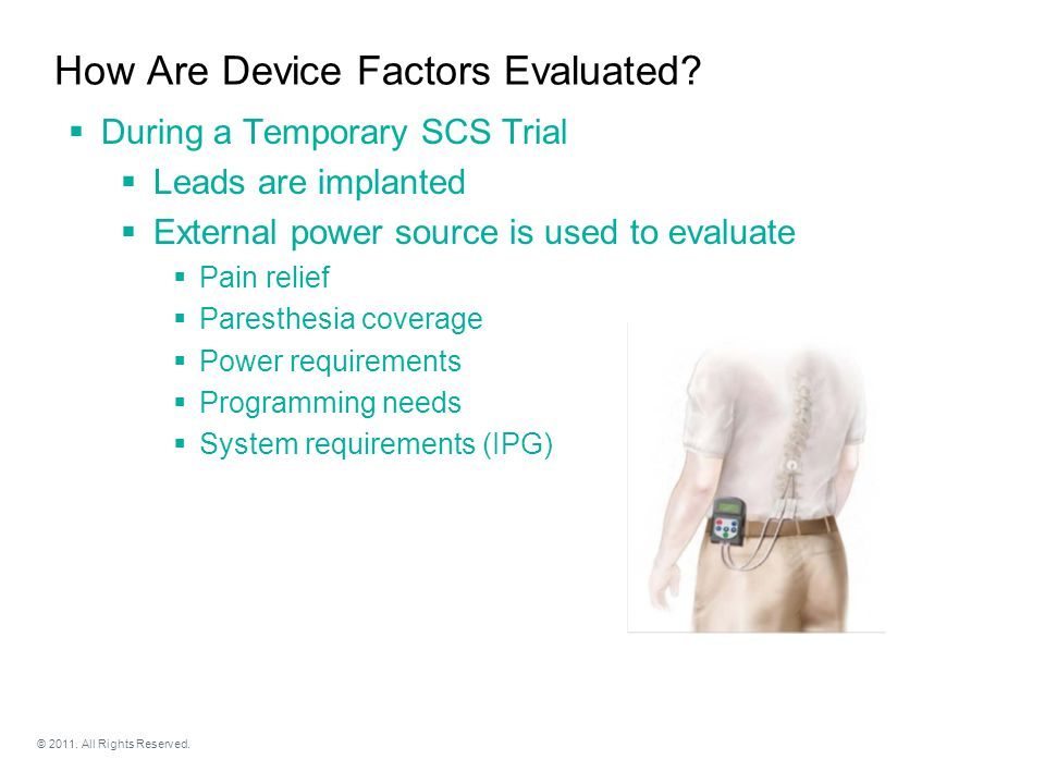 © 2011. All Rights Reserved. How Are Device Factors Evaluated.