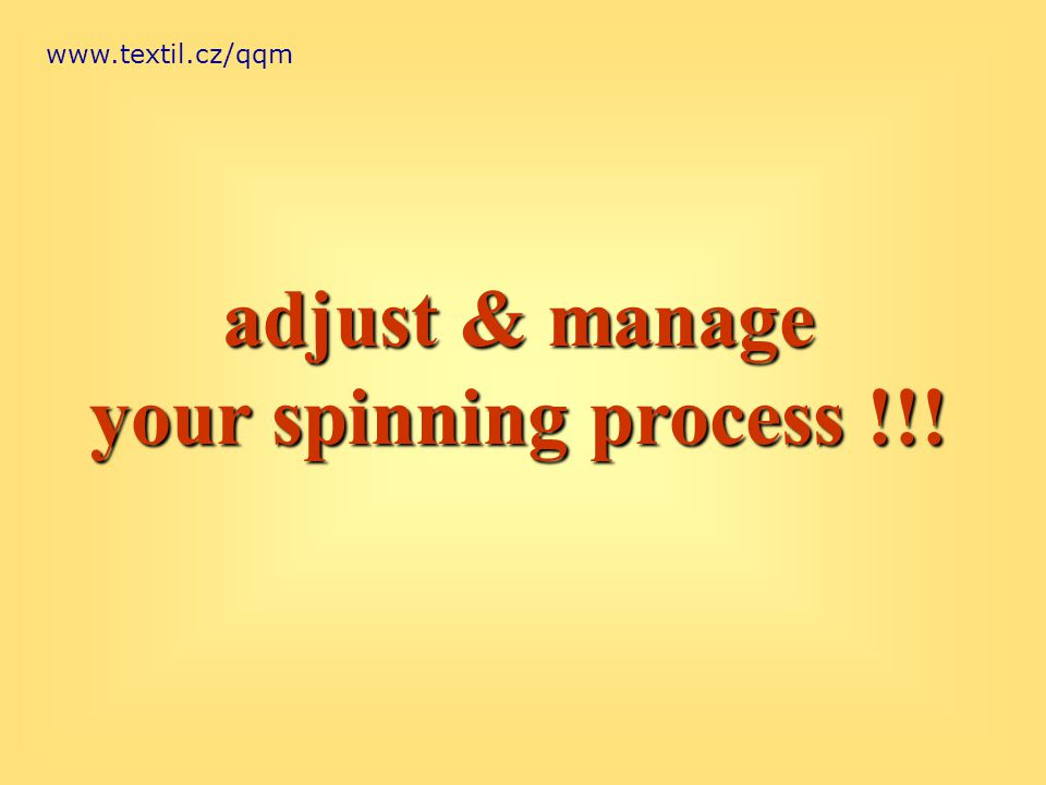 www.textil.cz/qqm adjust & manage your spinning process !!!