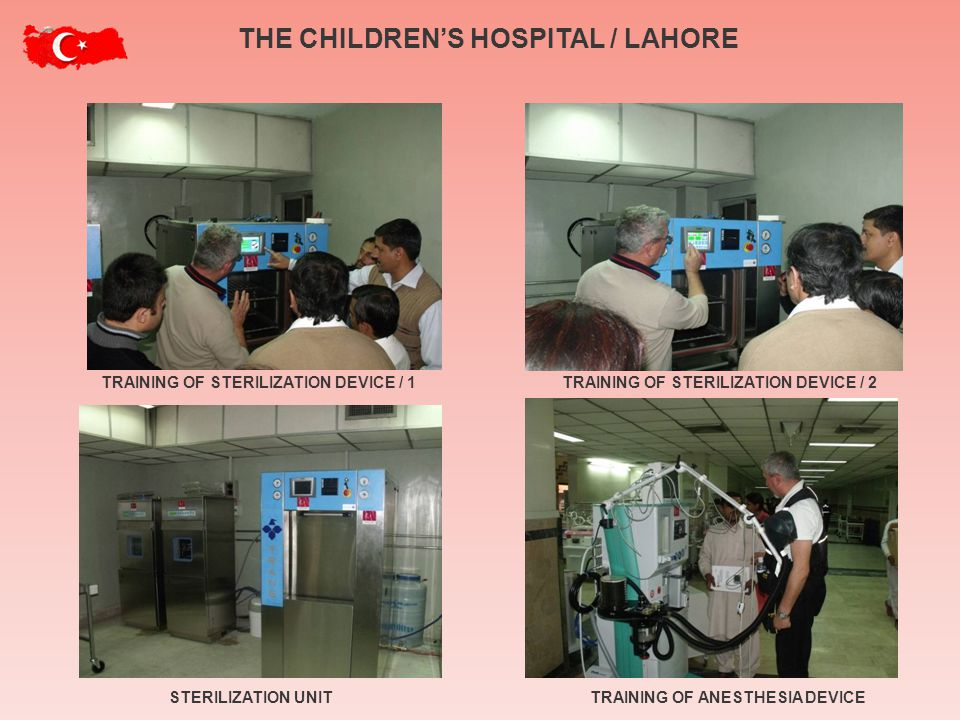 TRAINING OF STERILIZATION DEVICE / 1TRAINING OF STERILIZATION DEVICE / 2 TRAINING OF ANESTHESIA DEVICESTERILIZATION UNIT THE CHILDRENS HOSPITAL / LAHORE