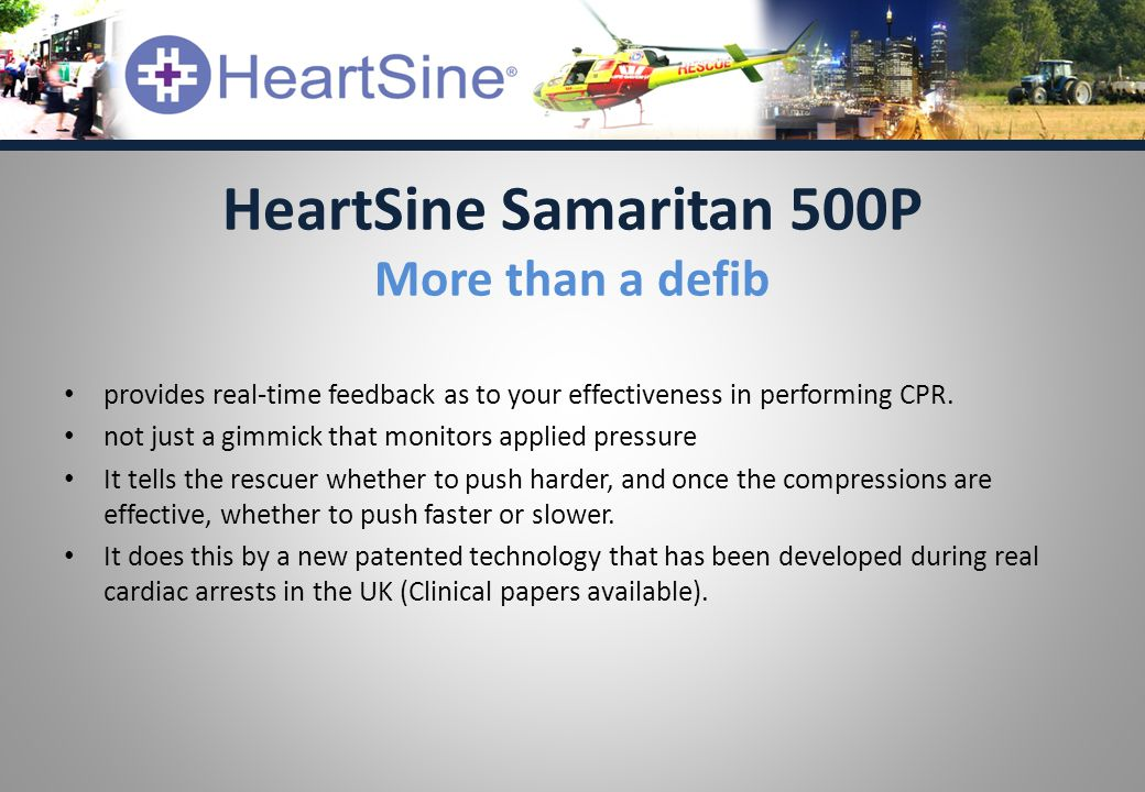 provides real-time feedback as to your effectiveness in performing CPR. not just a gimmick that monitors applied pressure It tells the rescuer whether