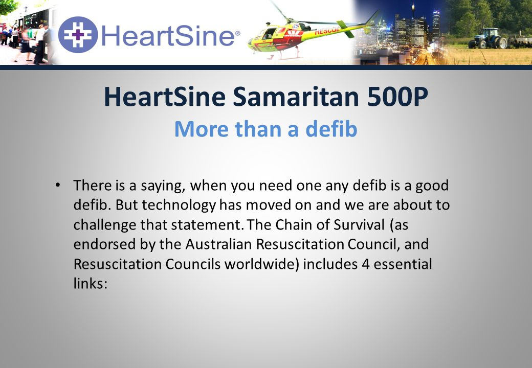 There is a saying, when you need one any defib is a good defib.