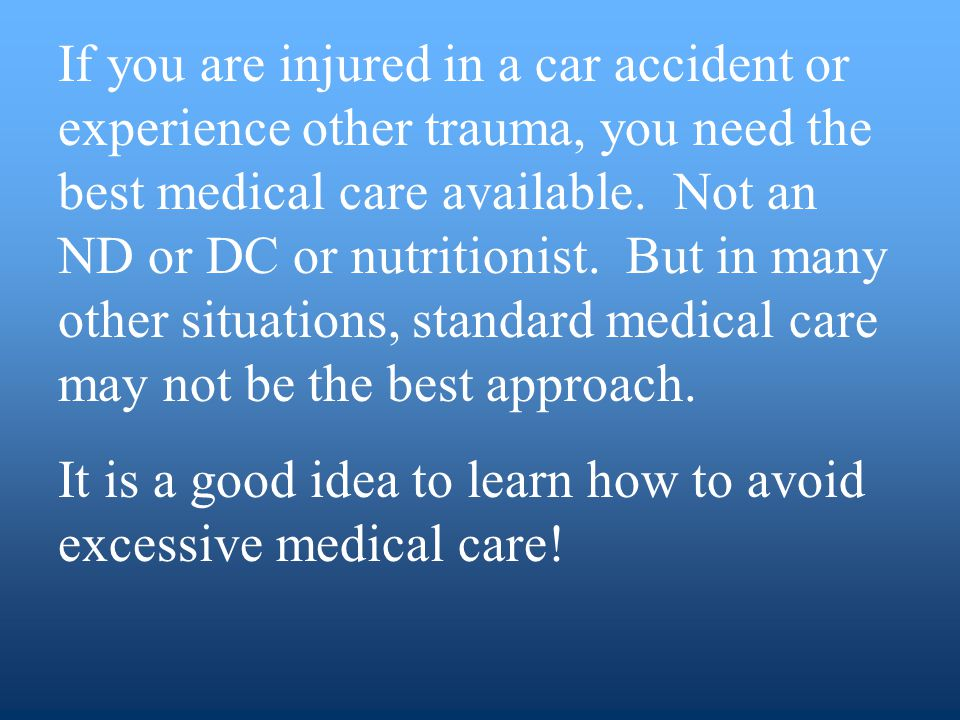 If you are injured in a car accident or experience other trauma, you need the best medical care available.