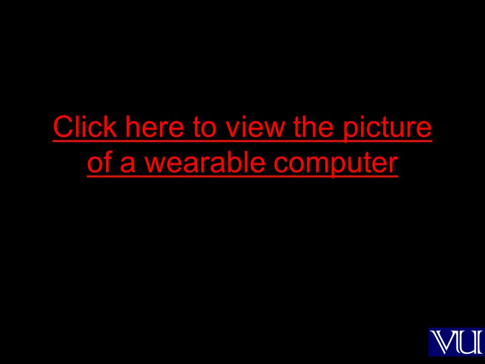 Click here to view the picture of a wearable computer