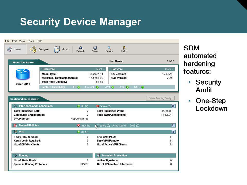 Security Device Manager SDM automated hardening features: Security Audit One-Step Lockdown
