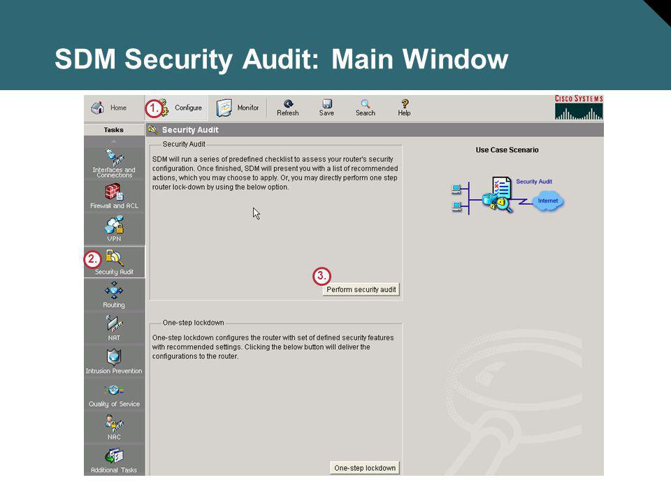SDM Security Audit: Main Window 1. 2. 3.