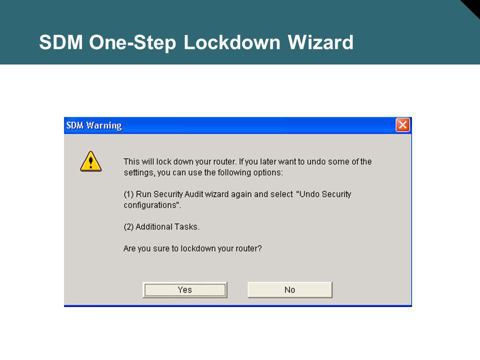 SDM One-Step Lockdown Wizard