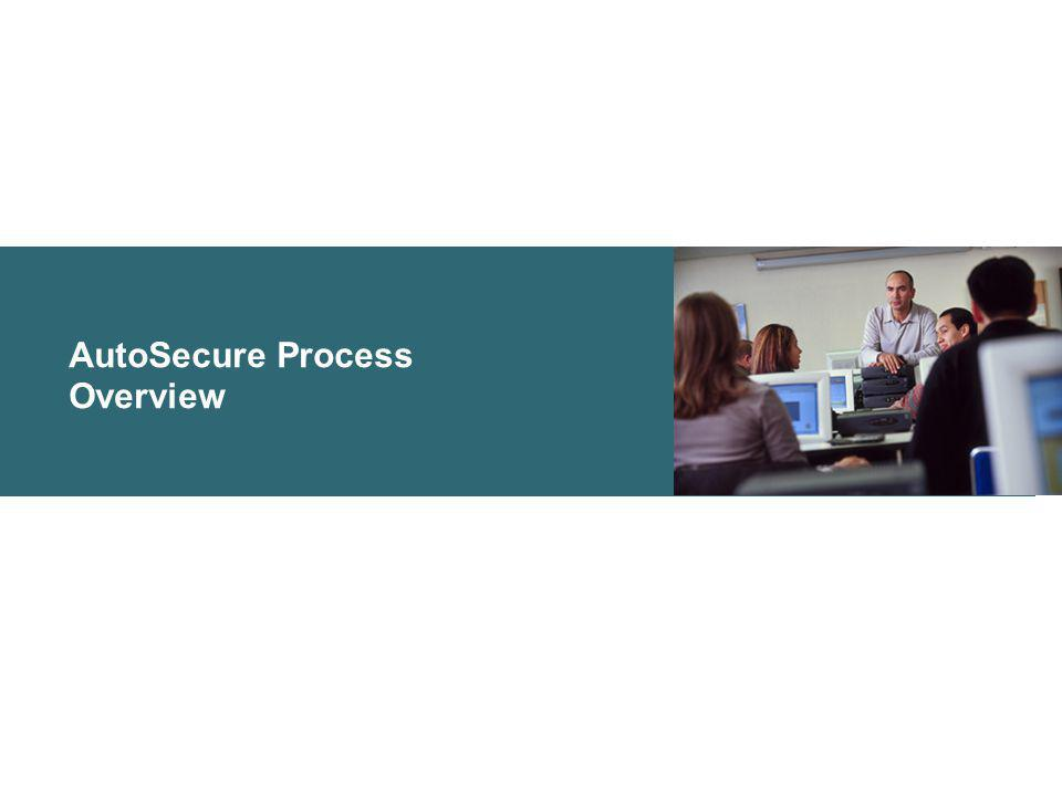 AutoSecure Process Overview