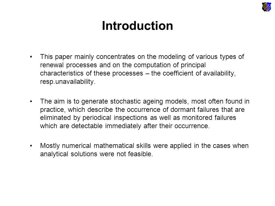 Renewal process Random process is called renewal process.