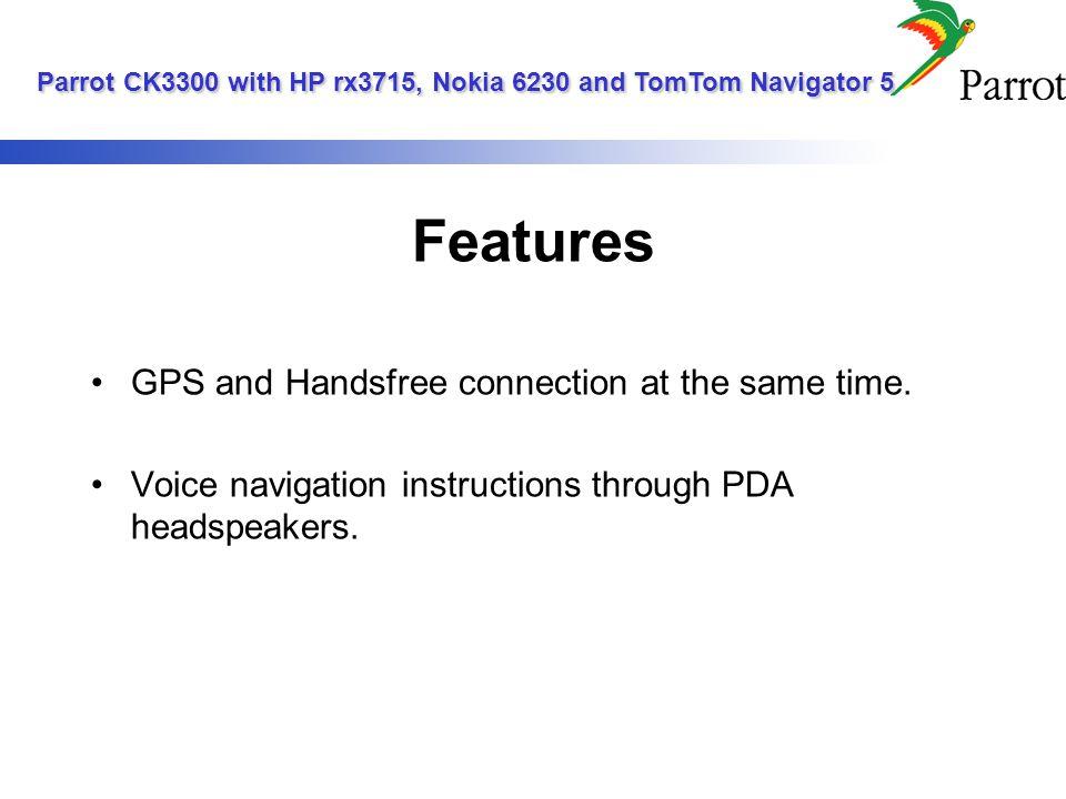 HandsFree Setup Procedure.GPS Setup Procedure. TomTom Navigator 5 Setup Procedure.