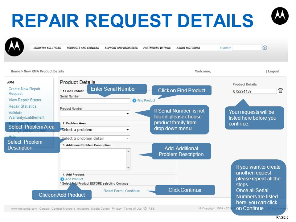 REPAIR REQUEST DETAILS PAGE 8 Enter Serial Number Click on Find Product If Serial Number is not found, please choose product family from drop down men