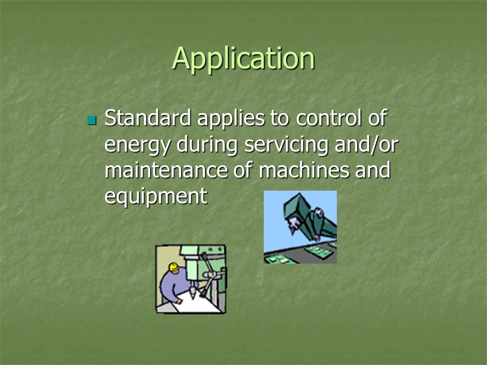 Application The standard does not apply to The standard does not apply to Servicing or maintaining cord and plug connected electrical equipment Servicing or maintaining cord and plug connected electrical equipment Hot tap operations that involve transmission and distribution systems for gas, steam, water or petroleum products when they are performed on pressurized pipelines; when continuity of service is essential, and shutdown of the system is impractical; and employees are provided with an alternative type of protection that is equally effective.