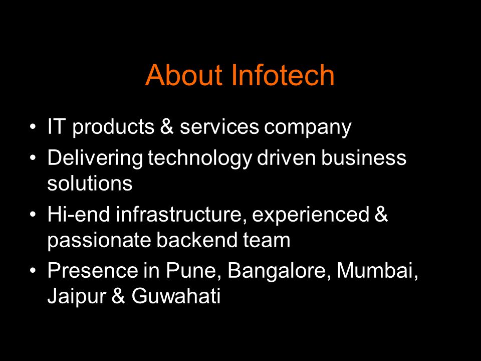 Objective Influx Infotechs mission is to deliver Simplified software products/services to meet the growing needs of customers Hence the tag line Solutions Simplified