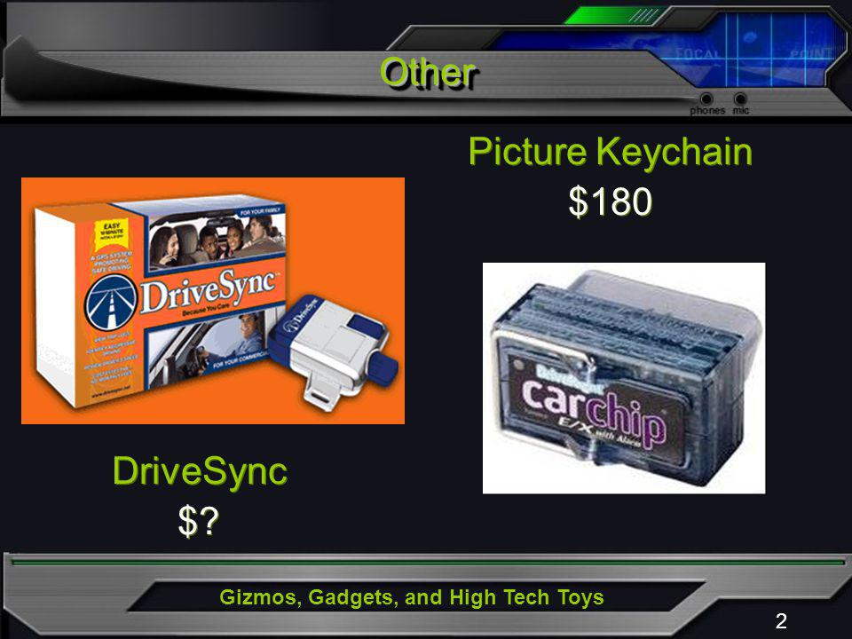 Gizmos, Gadgets, and High Tech Toys 2 DriveSync $.