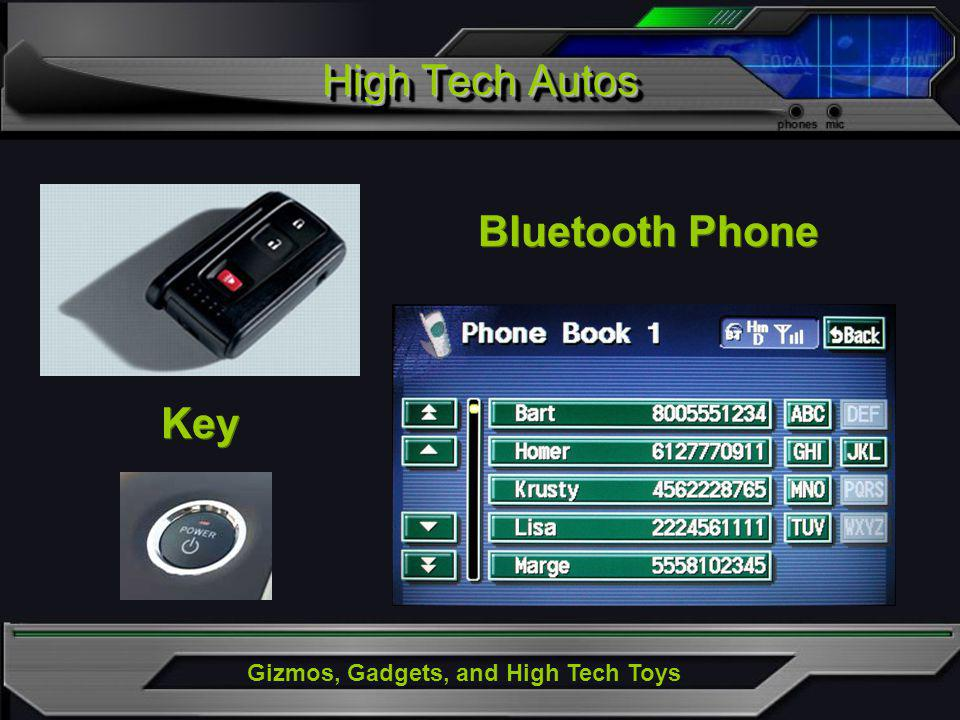 Gizmos, Gadgets, and High Tech Toys High Tech Autos Key Bluetooth Phone
